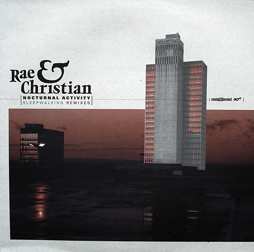 Rae & Christian - Nocturnal Activity Sleepwalking Remixed