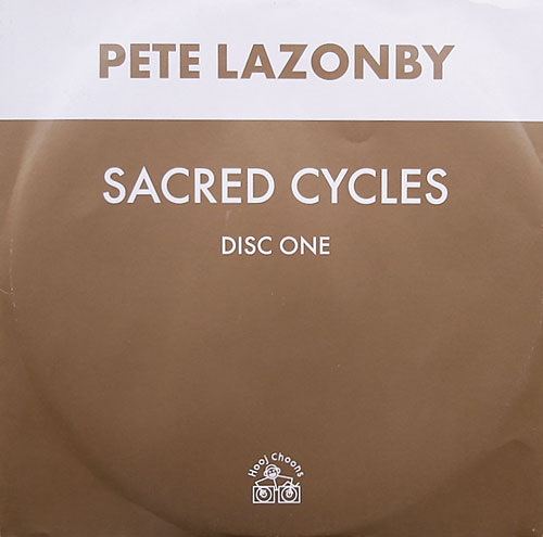 Pete Lazonby - Sacred Cycles