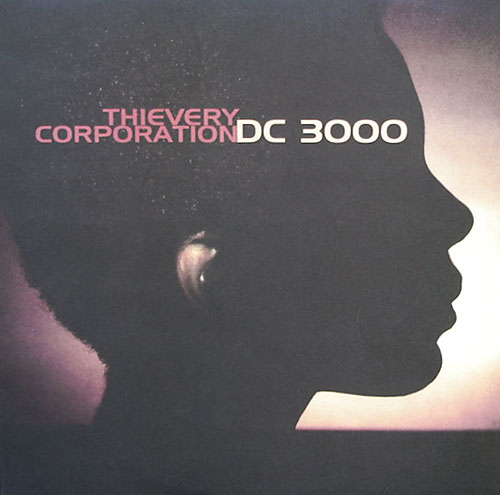 Thievery Corporation - DC 3000