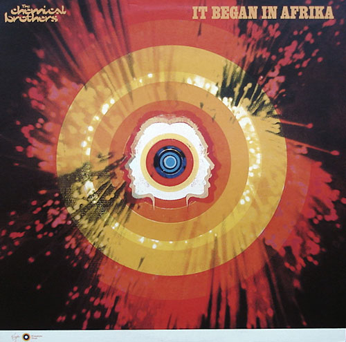 Chemical Brothers - It Began In Afrika