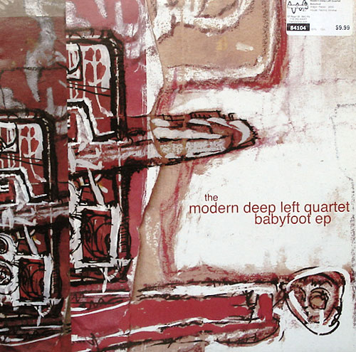 The Modern Deep Left Quartet - Babyfoot EP