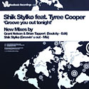 Shik Stylko Feat. Tyree Cooper - Groove You Out Tonight